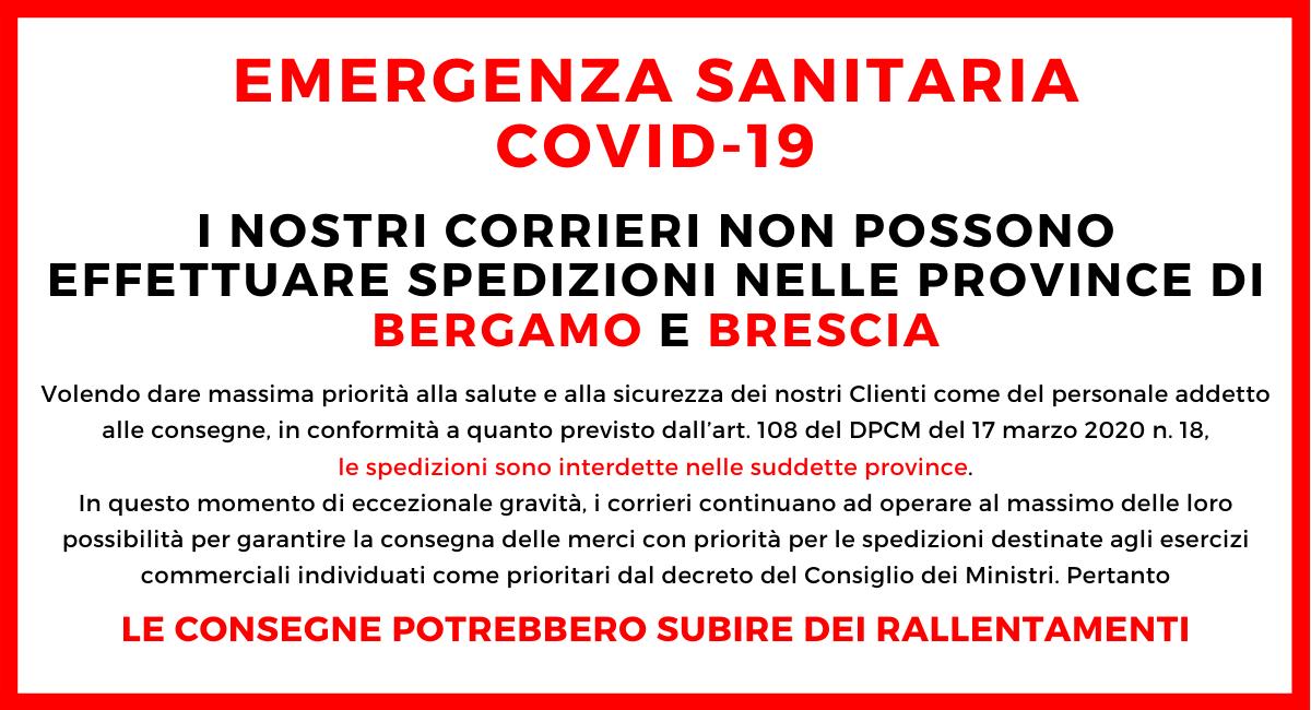 Emergenza coronavirus - Spedizioni Bergamo e Brescia non effettuabili